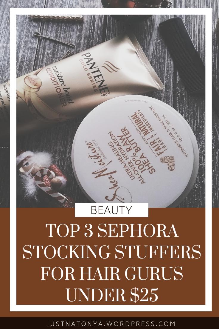 JustNatonya-Sephora-Stocking-Stuffers-Christmas-Haircare-Beauty-Gift-Guide