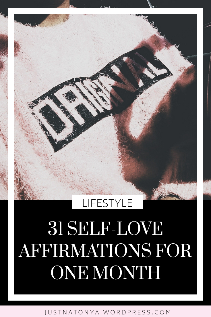 JustNatonya 31 Ways to Compliment Yourself Everyday for One Month